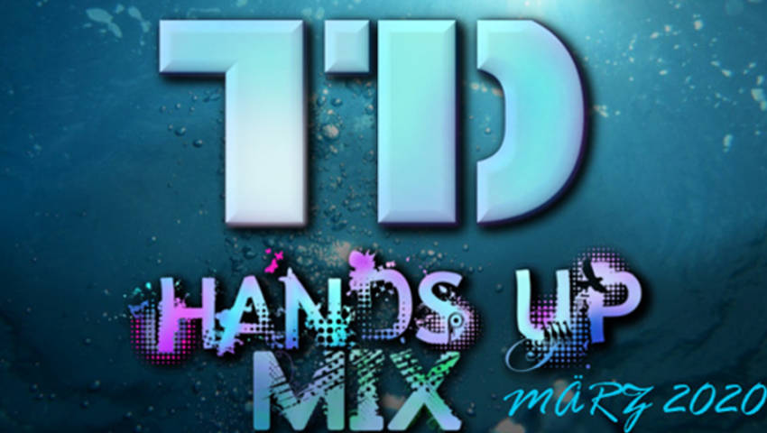 TreBle Dance – Hands Up Mix März 2020