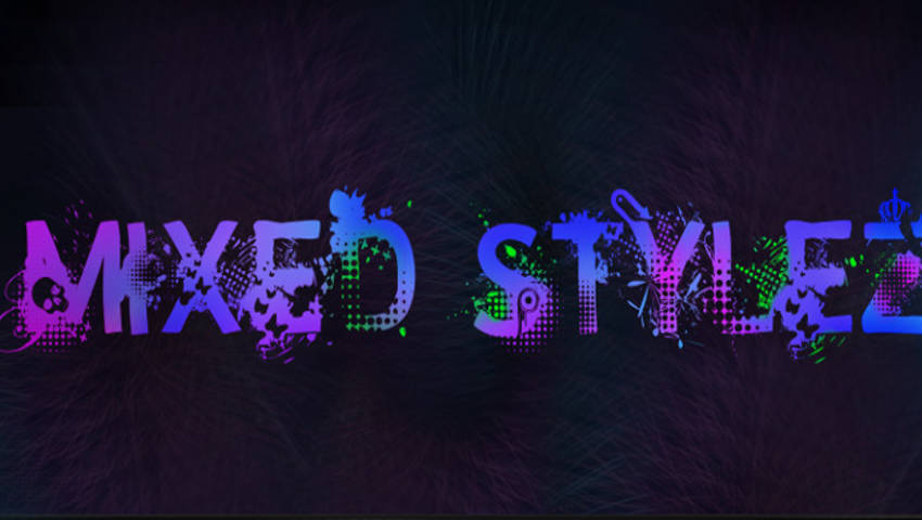 Mixed Stylez
