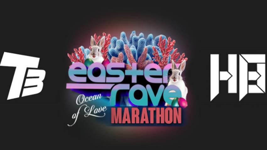 Easter Rave Marathon 2020 – Ocean Of Love