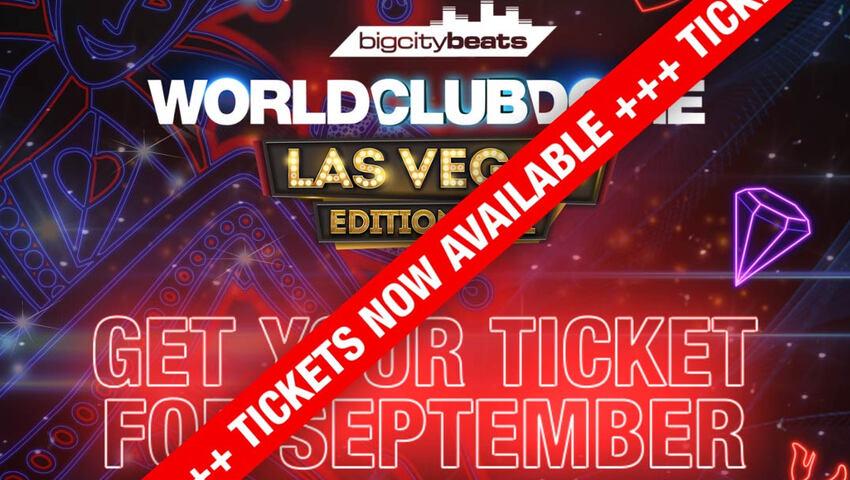 BigCityBeats World Club Dome Las Vegas Edition und Tomorrowland
